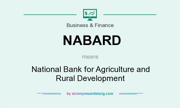 What does NABARD mean? It stands for National Bank for Agriculture and Rural Development