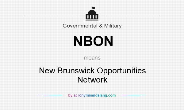 What does NBON mean? It stands for New Brunswick Opportunities Network