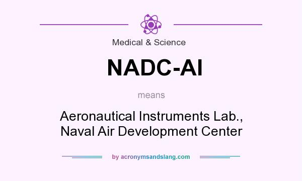 What does NADC-AI mean? It stands for Aeronautical Instruments Lab., Naval Air Development Center