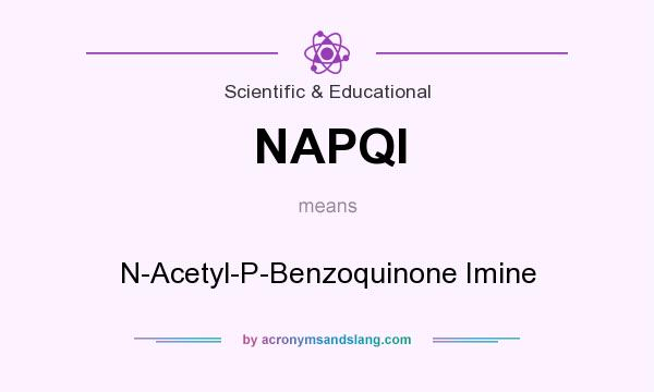 What does NAPQI mean? It stands for N-Acetyl-P-Benzoquinone Imine