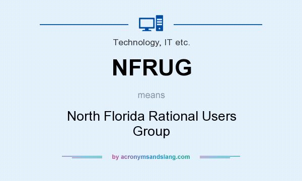 What does NFRUG mean? It stands for North Florida Rational Users Group