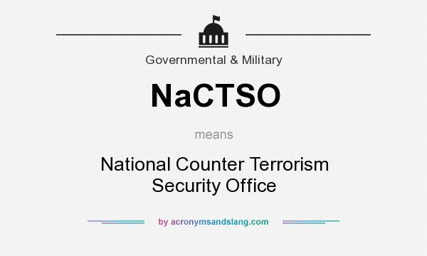 What does NaCTSO mean? It stands for National Counter Terrorism Security Office