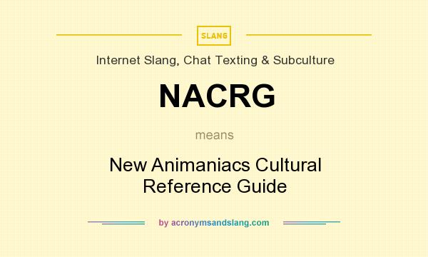 What does NACRG mean? It stands for New Animaniacs Cultural Reference Guide