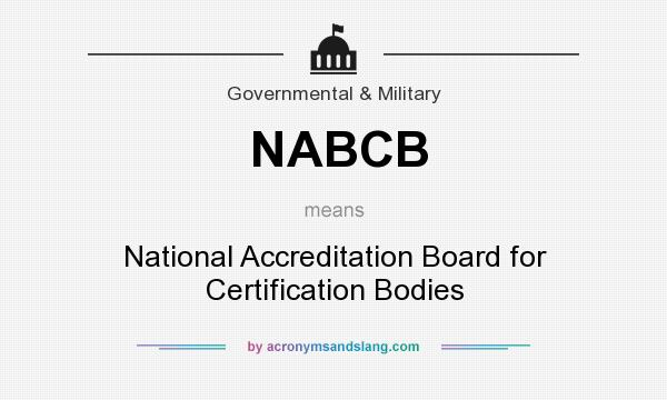 What does NABCB mean? It stands for National Accreditation Board for Certification Bodies