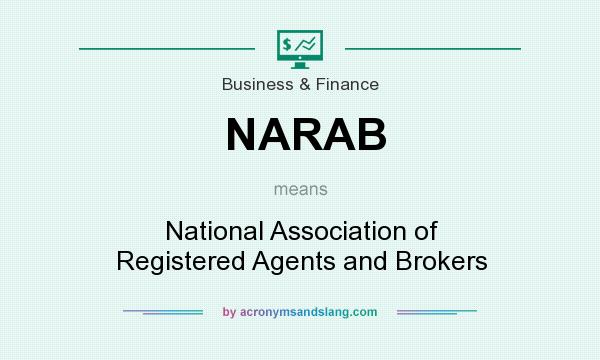 What does NARAB mean? It stands for National Association of Registered Agents and Brokers