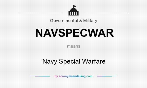 What does NAVSPECWAR mean? It stands for Navy Special Warfare