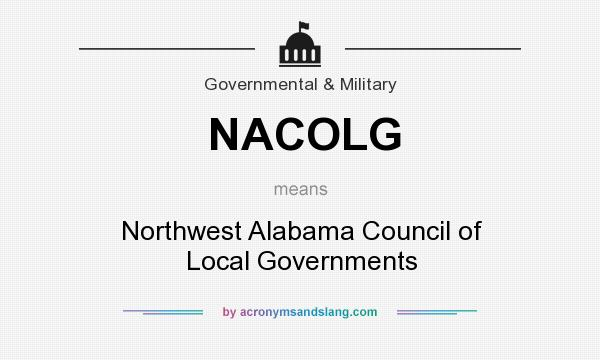 What does NACOLG mean? It stands for Northwest Alabama Council of Local Governments