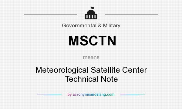What does MSCTN mean? It stands for Meteorological Satellite Center Technical Note