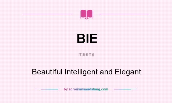 What Does Elegant Mean bie - beautiful intelligent and elegant in undefined