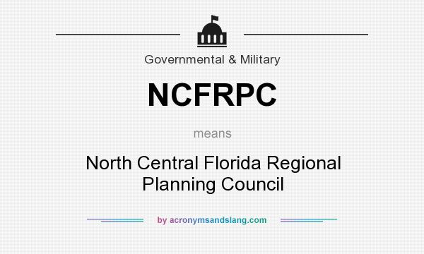 What does NCFRPC mean? It stands for North Central Florida Regional Planning Council