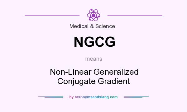 What does NGCG mean? It stands for Non-Linear Generalized Conjugate Gradient