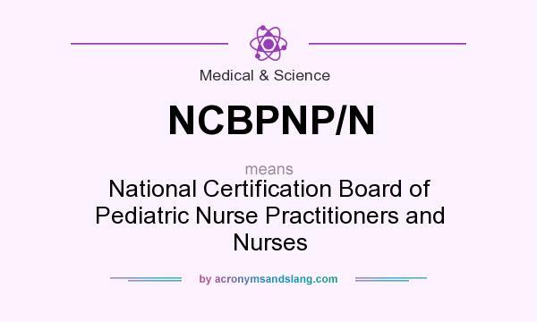 What does NCBPNP/N mean? - Definition of NCBPNP/N - NCBPNP/N stands ...