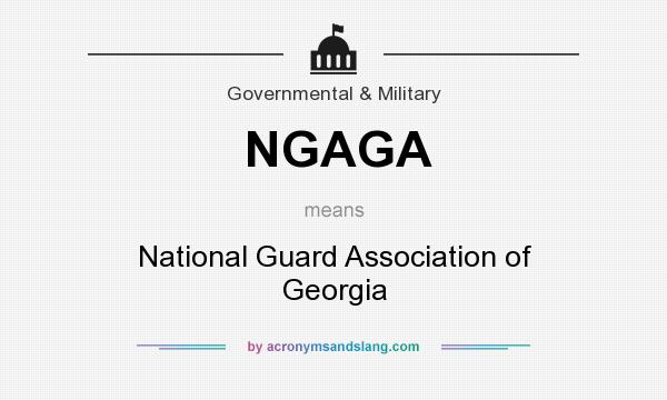 What does NGAGA mean? It stands for National Guard Association of Georgia