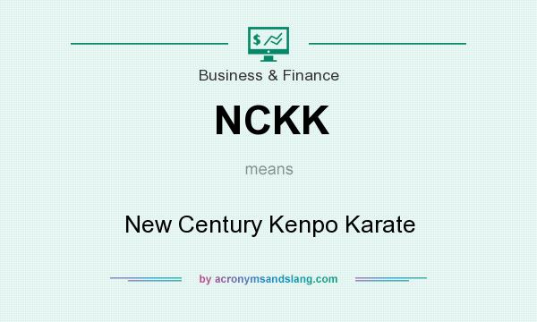 What does NCKK mean? It stands for New Century Kenpo Karate