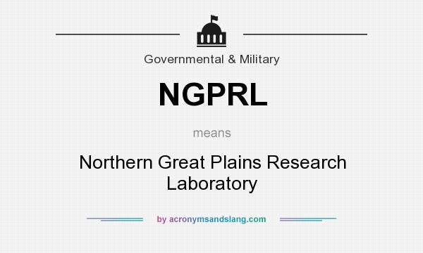 What does NGPRL mean? It stands for Northern Great Plains Research Laboratory