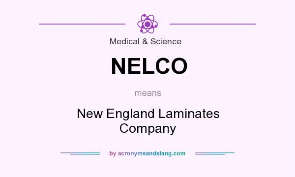 What does NELCO mean? It stands for New England Laminates Company