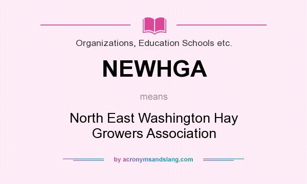 What does NEWHGA mean? It stands for North East Washington Hay Growers Association