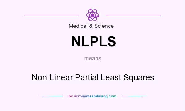 What does NLPLS mean? It stands for Non-Linear Partial Least Squares