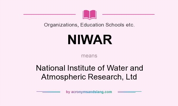 What does NIWAR mean? It stands for National Institute of Water and Atmospheric Research, Ltd