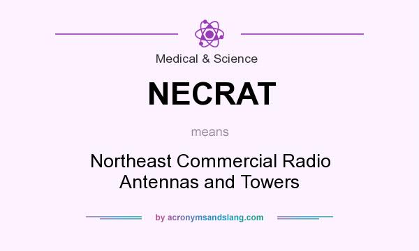 What does NECRAT mean? It stands for Northeast Commercial Radio Antennas and Towers