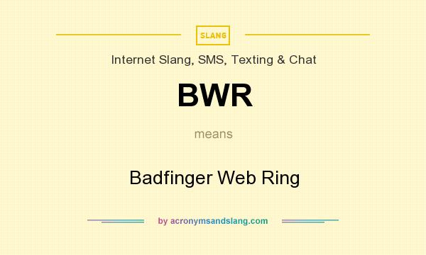 What does BWR mean? It stands for Badfinger Web Ring