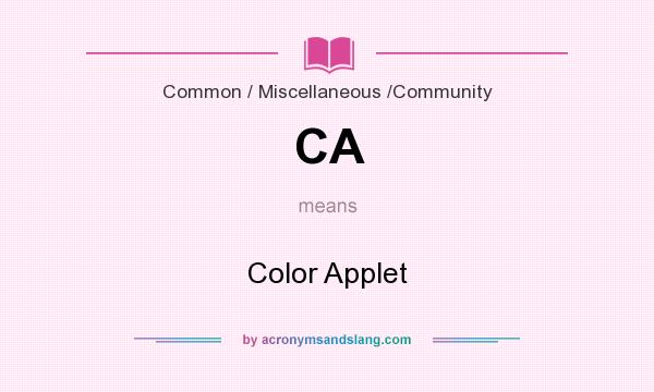 What does CA mean? It stands for Color Applet