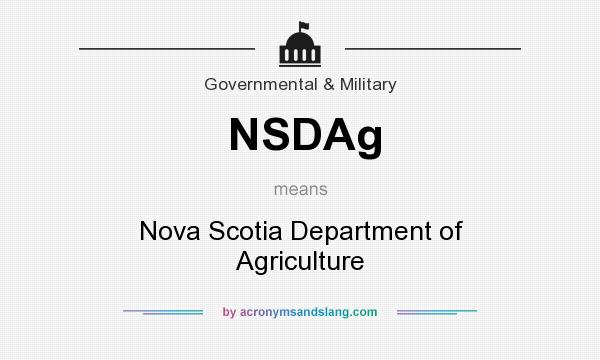 What does NSDAg mean? It stands for Nova Scotia Department of Agriculture