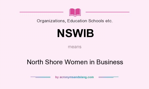 What does NSWIB mean? It stands for North Shore Women in Business