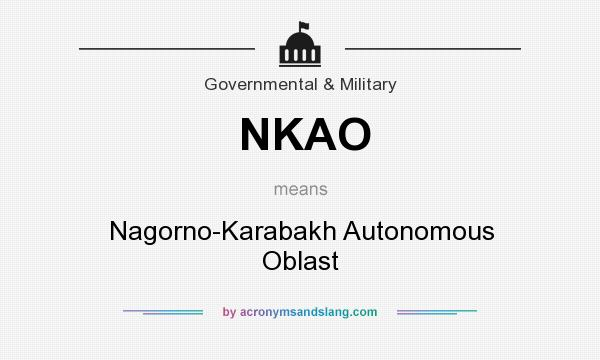 What does NKAO mean? It stands for Nagorno-Karabakh Autonomous Oblast
