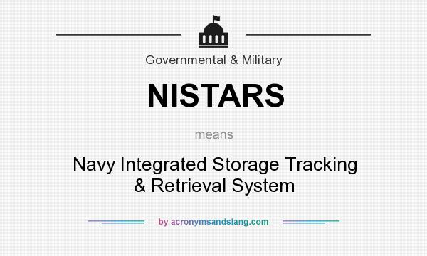 What does NISTARS mean? It stands for Navy Integrated Storage Tracking & Retrieval System