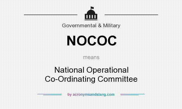 What does NOCOC mean? It stands for National Operational Co-Ordinating Committee