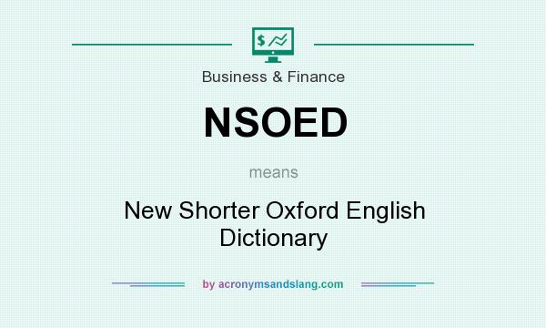 What does NSOED mean? It stands for New Shorter Oxford English Dictionary