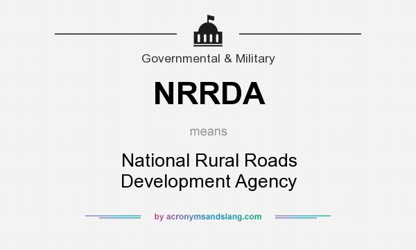 What does NRRDA mean? It stands for National Rural Roads Development Agency