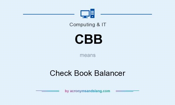 What does CBB mean? It stands for Check Book Balancer