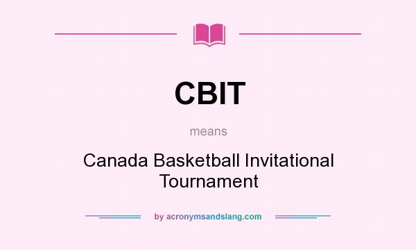 Cbit Canada Basketball Invitational Tournament In Undefined By