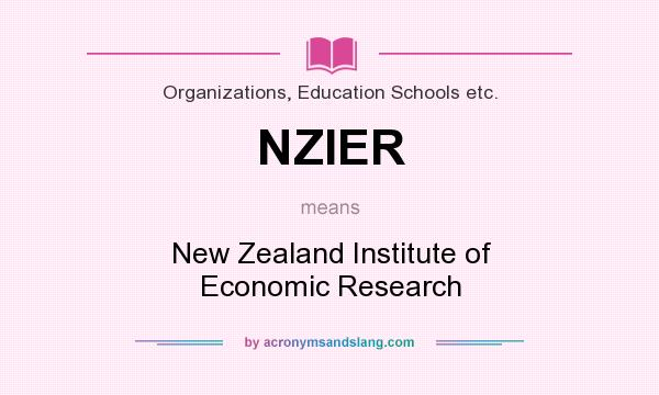 What does NZIER mean? It stands for New Zealand Institute of Economic Research