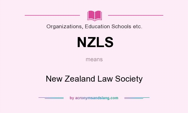 What does NZLS mean? It stands for New Zealand Law Society