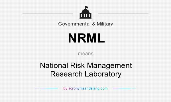 What does NRML mean? It stands for National Risk Management Research Laboratory