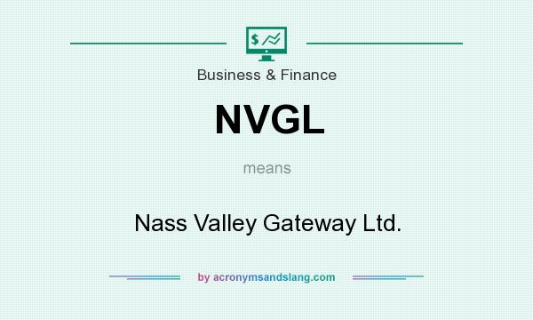 What does NVGL mean? It stands for Nass Valley Gateway Ltd.