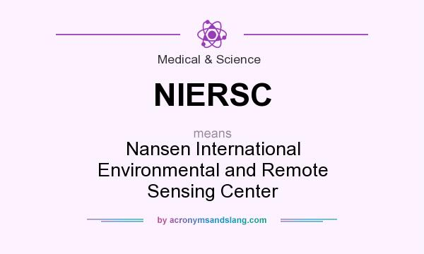 What does NIERSC mean? It stands for Nansen International Environmental and Remote Sensing Center