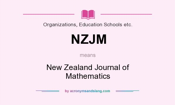 What does NZJM mean? It stands for New Zealand Journal of Mathematics