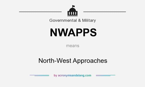 What does NWAPPS mean? It stands for North-West Approaches