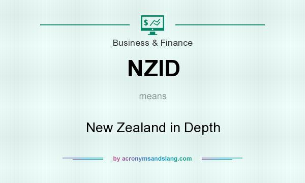 What does NZID mean? It stands for New Zealand in Depth