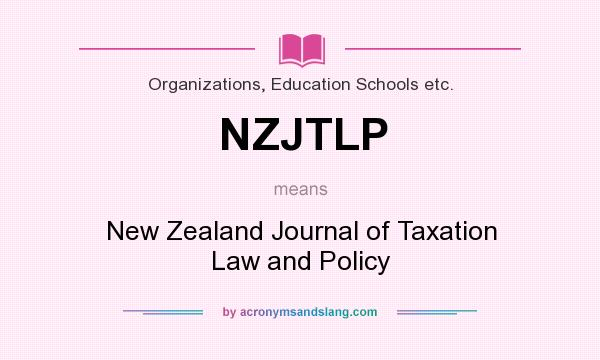 What does NZJTLP mean? It stands for New Zealand Journal of Taxation Law and Policy