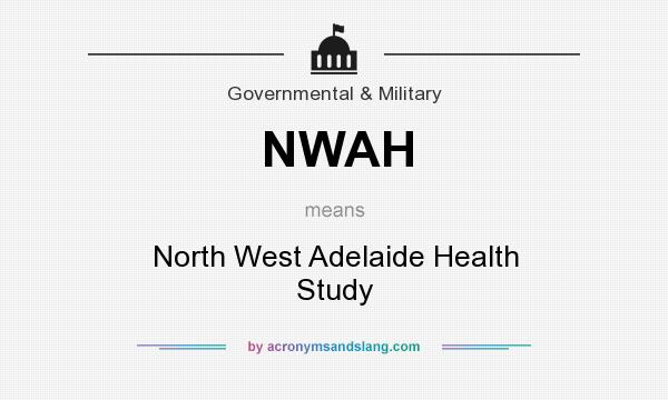 What does NWAH mean? It stands for North West Adelaide Health Study