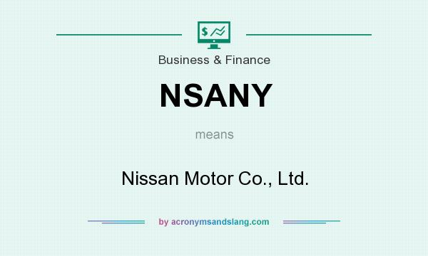 What does NSANY mean? It stands for Nissan Motor Co., Ltd.