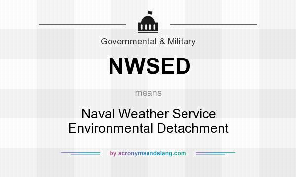 What does NWSED mean? It stands for Naval Weather Service Environmental Detachment