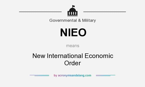 What does NIEO mean? It stands for New International Economic Order