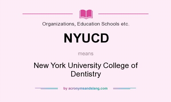 What does NYUCD mean? - Definition of NYUCD - NYUCD stands