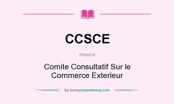 Ccsce comite consultatif sur le commerce exterieur in for Le commerce exterieur